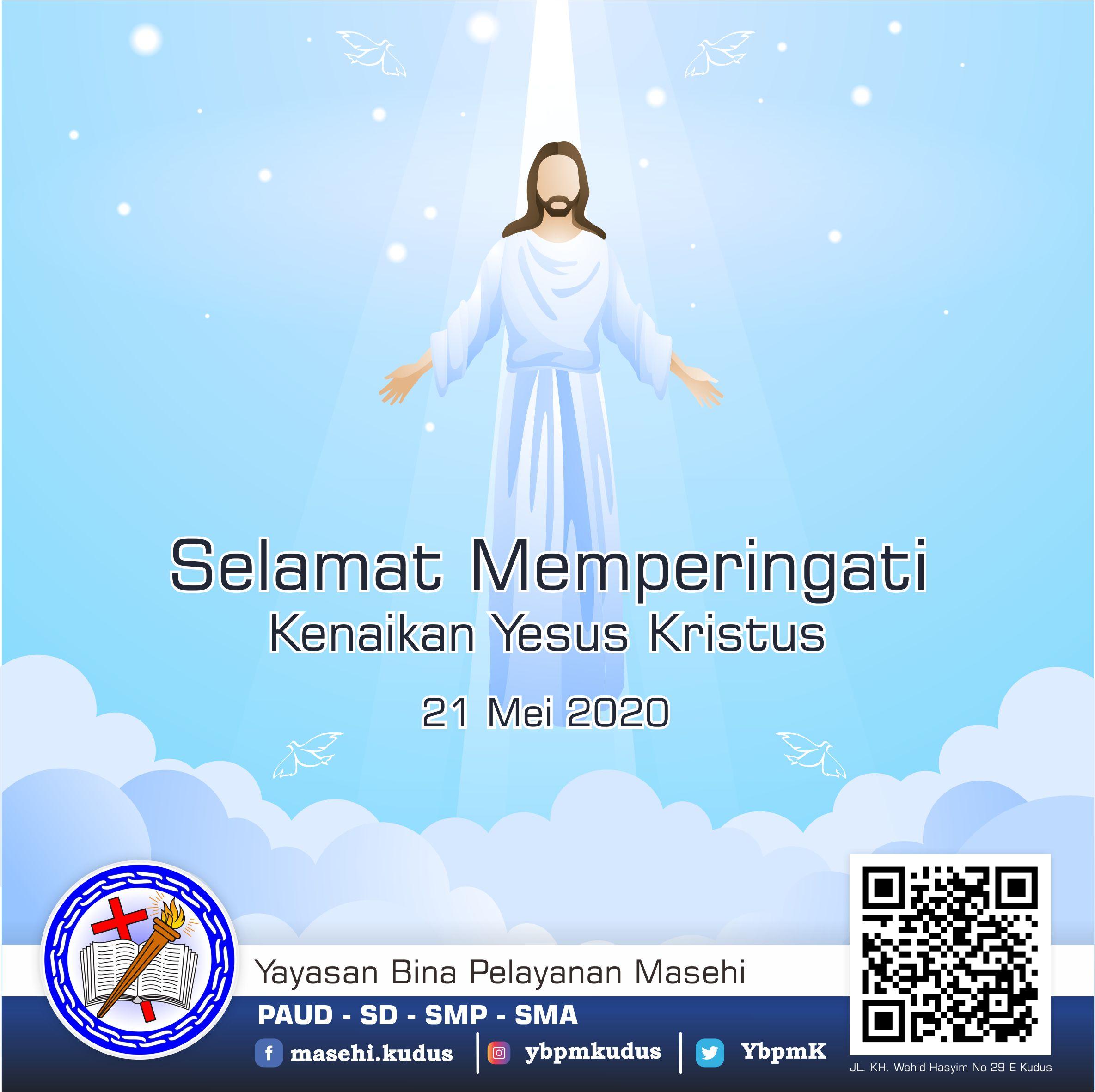 Selamat Memperingati Hari Kenaikan Yesus Kristus