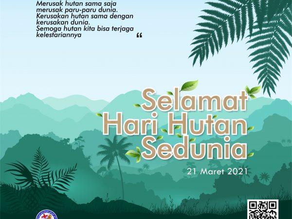 Selamat Hari Hutan Sedunia
